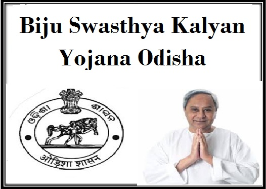 Biju Swasthya Kalyan Yojana